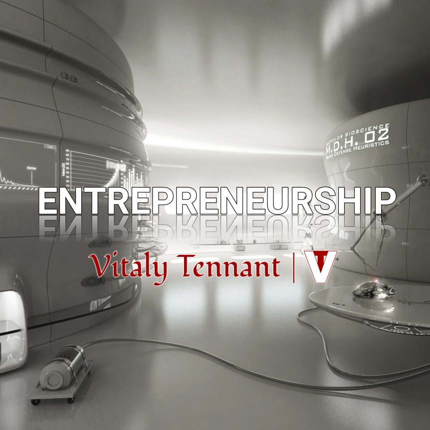 Vitaly Tennant, Entrepreneurship, VitalyTennant.com, VT, featured image