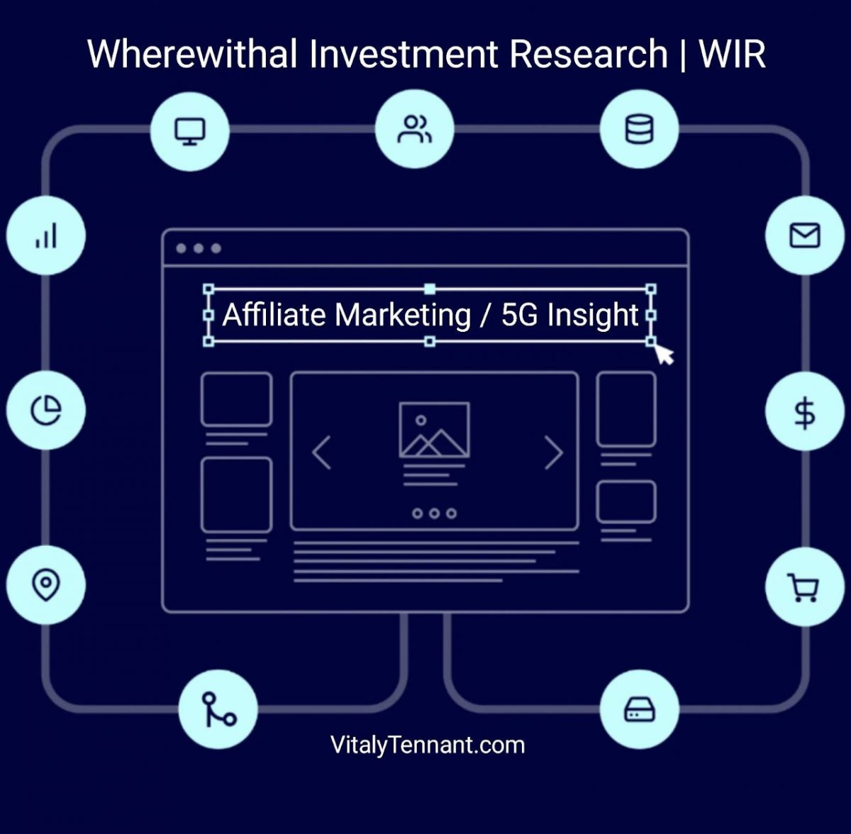 affiliate marketing and 5g from wherewithal investment research by vitalytennant.com