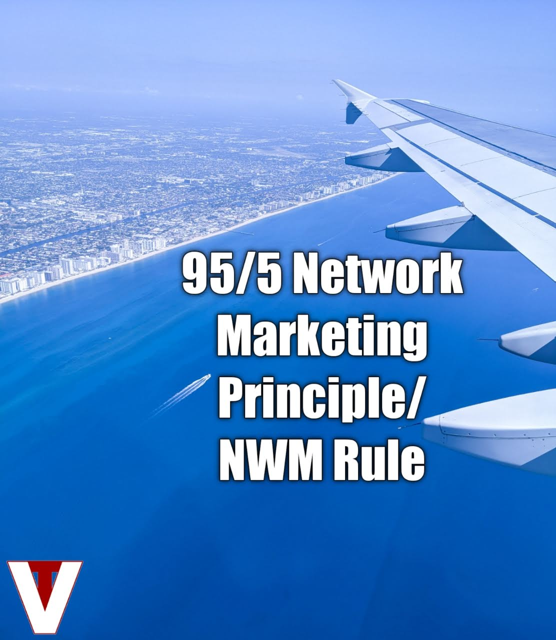 95/5 network marketing principle and rule nwm